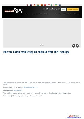 Install mobile spy on Android phones with thetruthspy