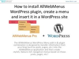 Install AllWebMenus WordPress plugin, Create menu, Insert menu in WordPress