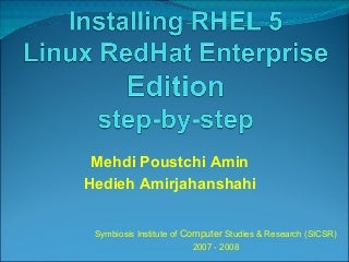 Installing RHEL 5 Linux RedHat Enterprise Edition step-by-step