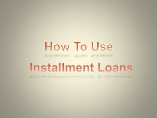 Installment Loans Can Be Handy Option to Avail Money in Sudden Emergency