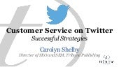 Customer Service on Twitter: Successful Strategies