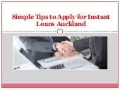 Instant Loans Auckland - Best Financial Scheme to Meet for Miniature Needs
