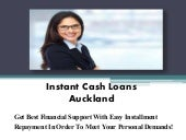 How We Can Get Easy Online Benefit From Instant Cash Loans Auckland?