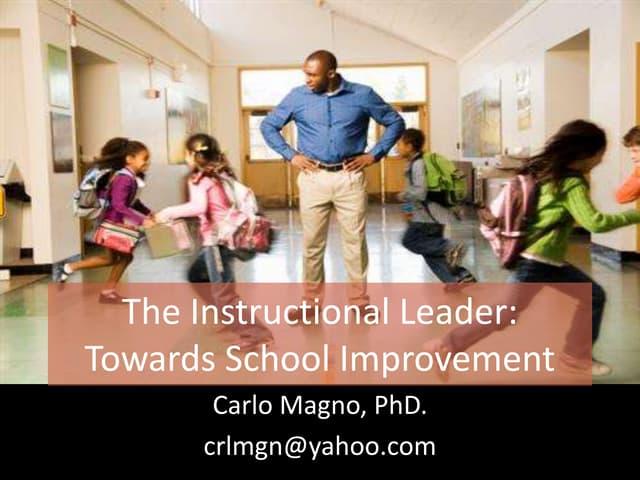 The Instructional leader: TOwards School Improvement
