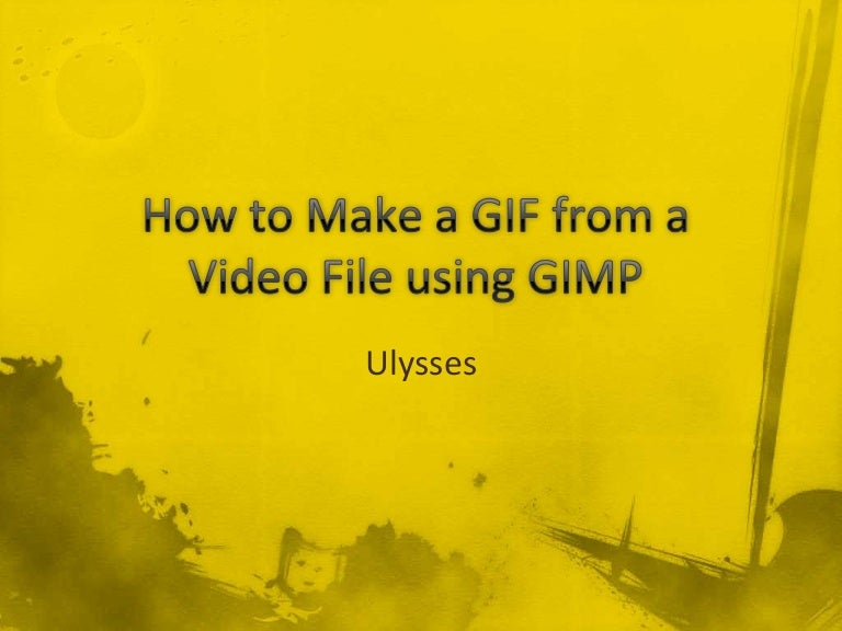 How to Make a GIF from a Video File Using GIMP