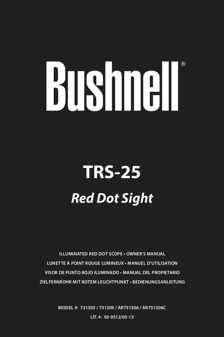 Bushnell Trophy Red Dot Trs 25 3 Moa Red Dot Reticle: Instructions BUSHNELL TRS-25 Red Dot Sight