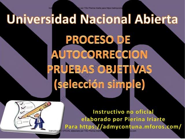 Instructivo Autocorreccion Pruebas Objetivas UNA