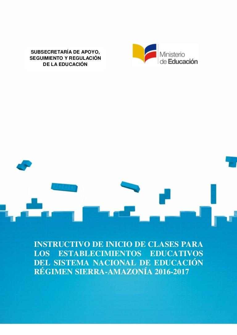 Instructivo inicio de_clases_sierra__año_lectivo_2016-2017_versión_fi…