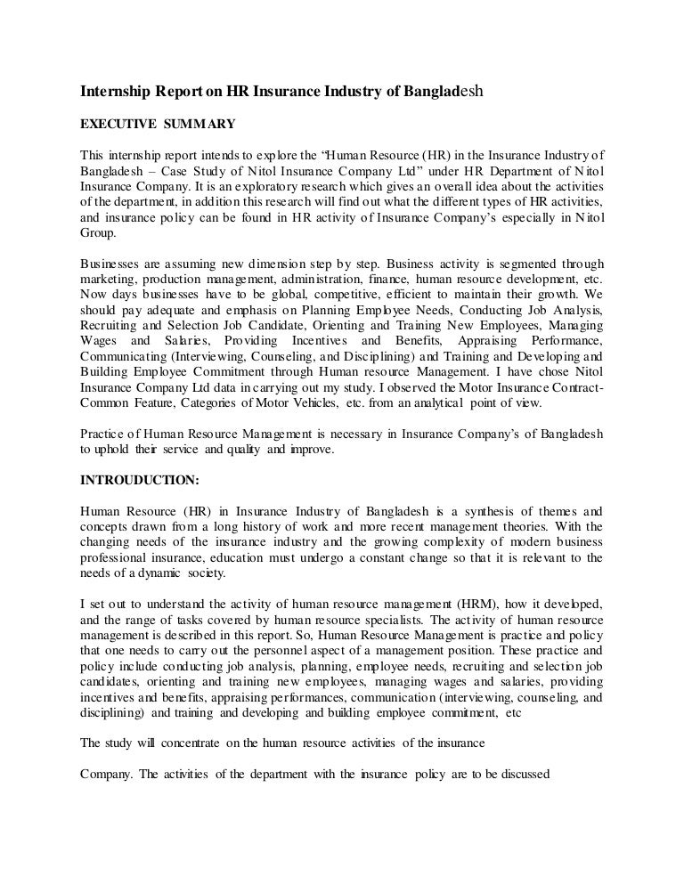 internship report about insurance Internship report - proposed steps to develop hr department within meghna life page 1 of 62 prologue meghna life insurance (mli) is one of the private life insurance companies of.