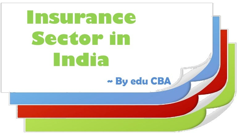 Ppt Insurance Sector India