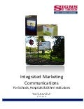 Integrated Marketing Communications with Custom Signage and Graphics