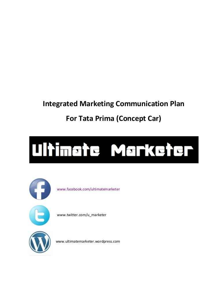 Integrated marketing communication plan for tata prima