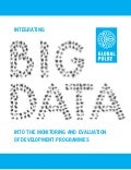 Integrating big data into the monitoring and evaluation of development programmes