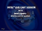 Live Chat with experts on Intel® Core™ Processors