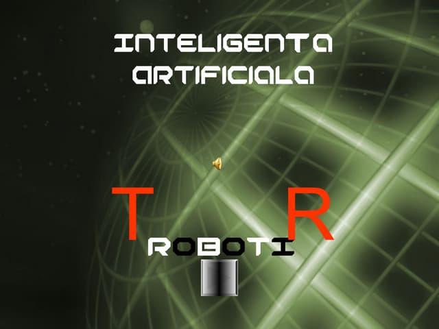 Inteligenta artificiala, robotul