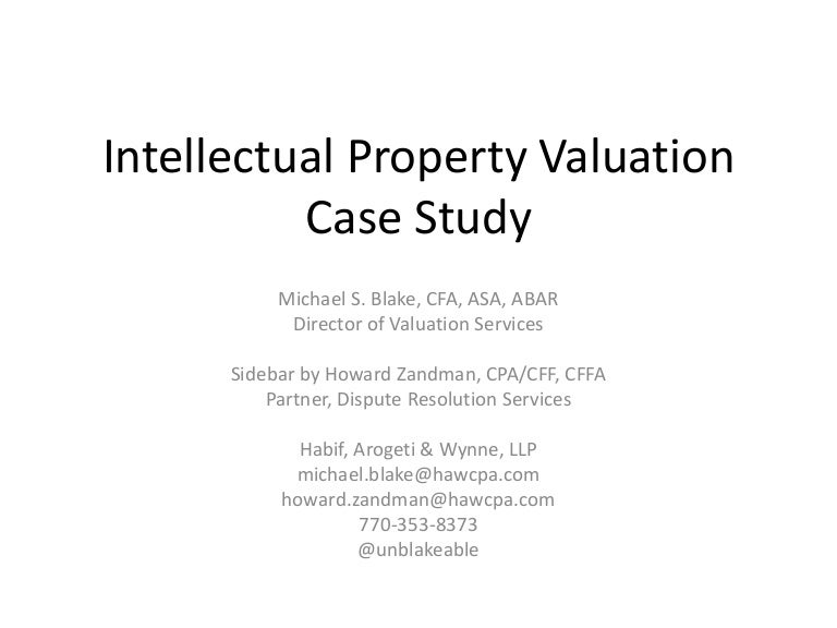 Intellectual Property Valuation Case Study