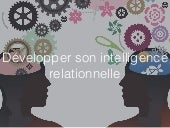Atelier - Développer son intelligence relationnelle