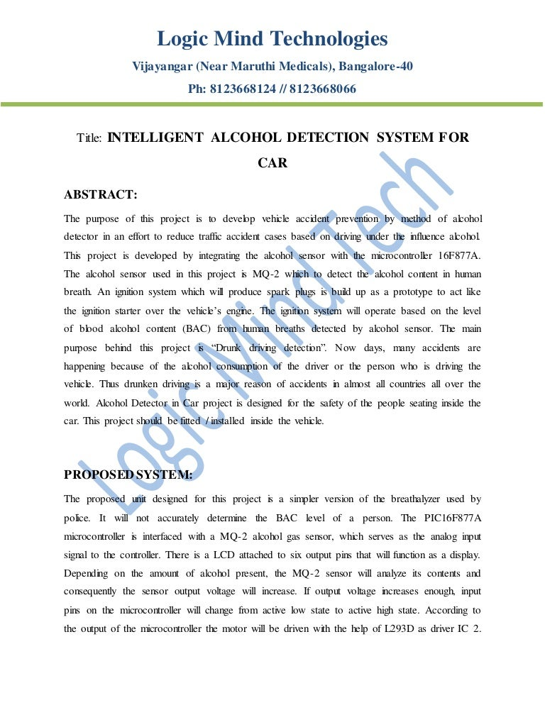 Alcohol detection system with vehicle controlling.