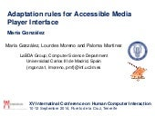 Adaptation Rules for Accessible Media Player Interface