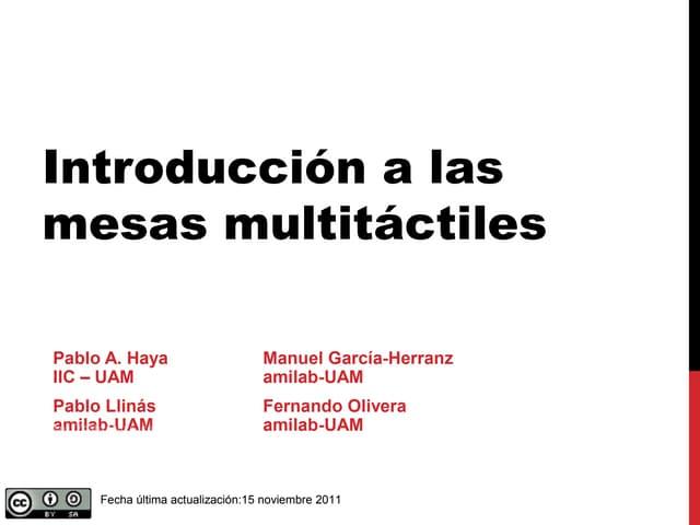 Introducción a la interacción en mesas multicontacto