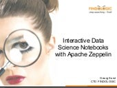 Interactive Data Science Notebooks with Apache Zeppelin
