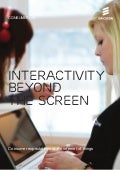Interactivity Beyond the Screen