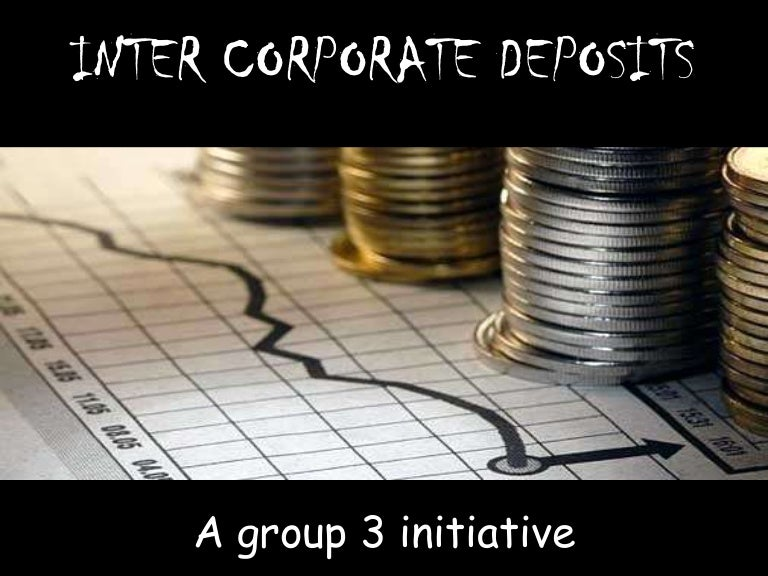 Inter Corporate Deposits
