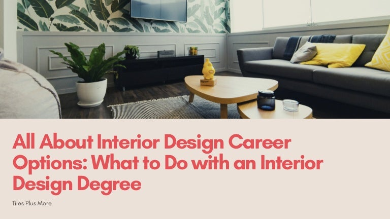 All About Interior Design Career Options What To Do With An Interior