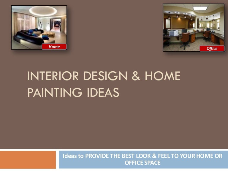 Home Painting and Interior Design Ideas