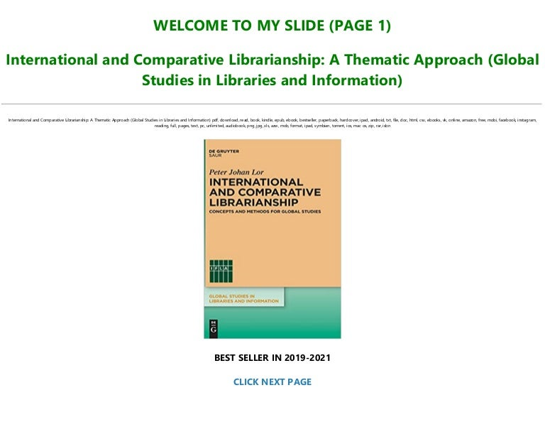 Free (***Bestsellers***) Read Book [PDF] International and Comparative Librarianship: A Thematic Approach (Global Studies in Libraries and Information) TXT,PDF,EPUB