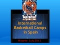 International basketball Camp Europe Spain