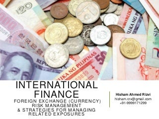 Foreign Exchange Risk Management (Currency Risk Management)