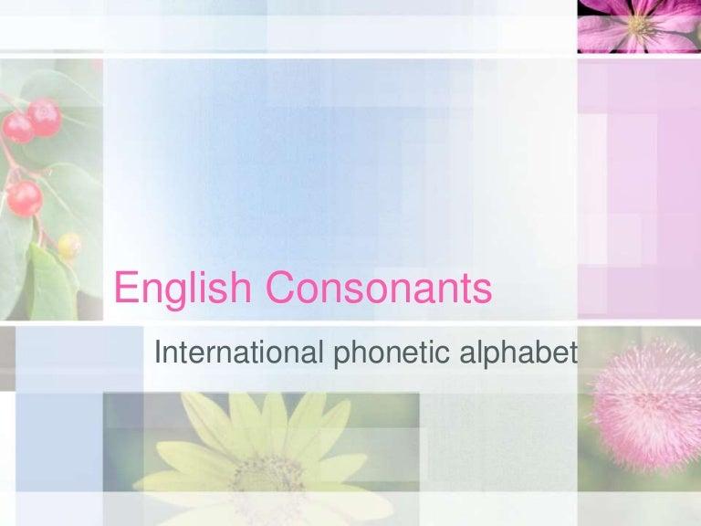 International Phonetic Alphabet American English Consonants Word And