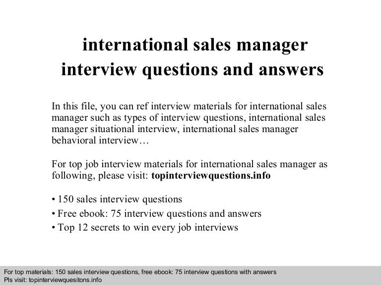 international sales manager interview questions and answers - International Sales Representative