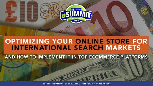 International SEO for E-Commerce Websites #SEJLive #SEJeSummit