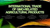 International trade of GMO related agricultural products
