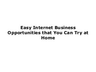 Internet Business Opportunities