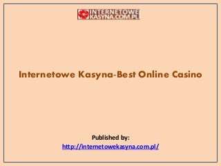 Internetowe kasyna best online casino