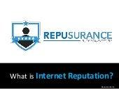 Repusurance | What is Internet Reputation Management