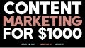 Content Marketing for $1000 - Internet Summit 2017