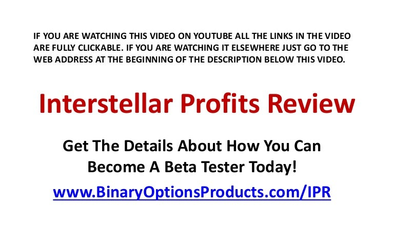 Interstellar profits binary options program reha chrischona 4126 bettingen