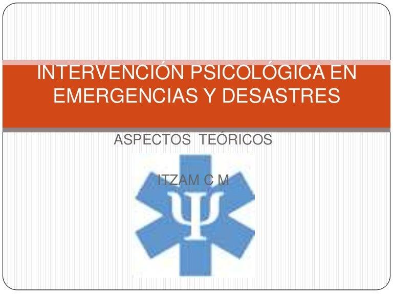 Intervencion Psicologica En Emergencias Y Desastres