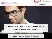 Evento Fashion & Luxury forum 2013 | 7 modi per far felice un manager del fashion luxury