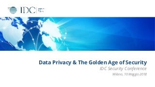 Data Privacy & The Golden Age of Security