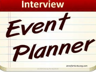 Event Planner | LinkedIn Event planner - Interviewing questions