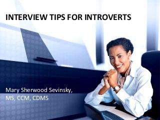 interviewtipsforintroverts-140613112211-