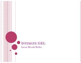 intimategel-140326033129-phpapp02-thumbn