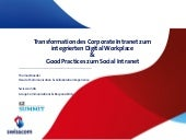 Transformation des Corporate Intranet zum integrierten Digital Workplace - Good Practices zum Social Intranet