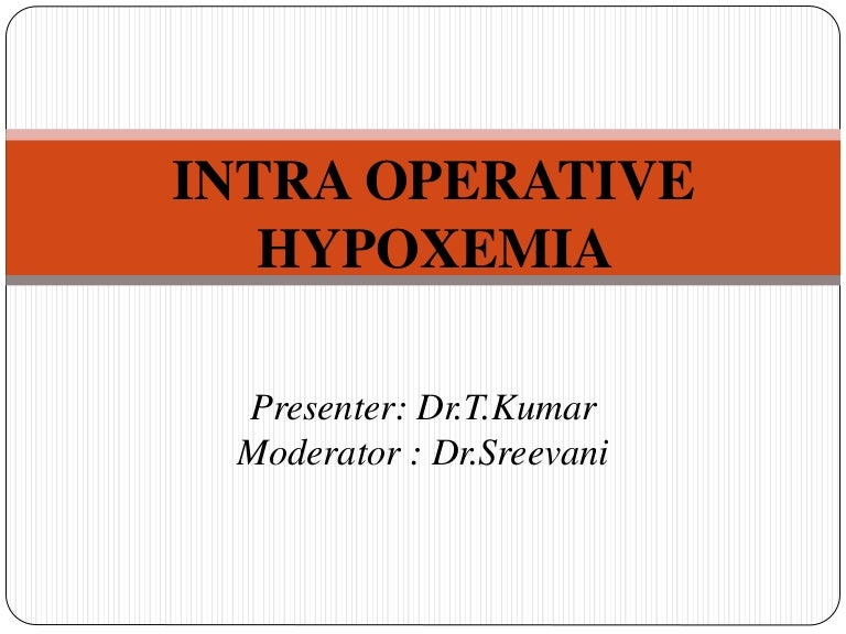 Hypoxia In Anesthesia Term paper