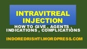 Intravitreal  injection